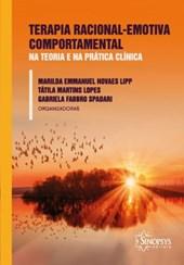 Terapia Racional-Emotiva Comportamental na teoria e na prática clínica