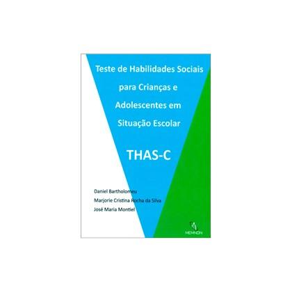 THAS-C - Teste de Habilidades Sociais para Crianças e Adolescentes em Situação Escolar (Manual)