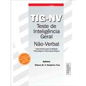 TIG-NV - Teste de Inteligência Geral Não-Verbal - Kit Completo