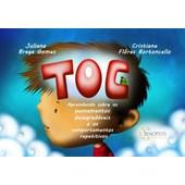 TOC: Aprendendo Sobre os Pensamentos Desagradáveis e os Comportamentos Repetitivos