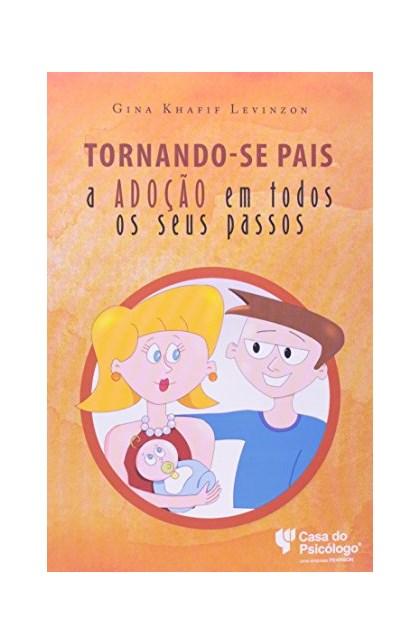 Tornando-se pais: a adoção em todos os seus passos