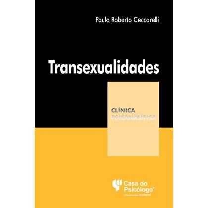 TRANSEXUALIDADES (COLECAO CLINICA PSICANALITICA)