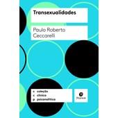 Transexualidades (Coleção Clínica Psicanalítica)