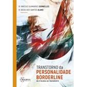 Transtorno da Personalidade Borderline: Da Etiologia ao Tratamento