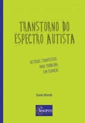 Transtorno do espectro autista: Histórias terapêuticas para trabalhar com crianças