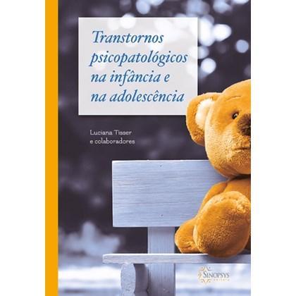 Transtornos psicopatológicos na infância e na adolescência