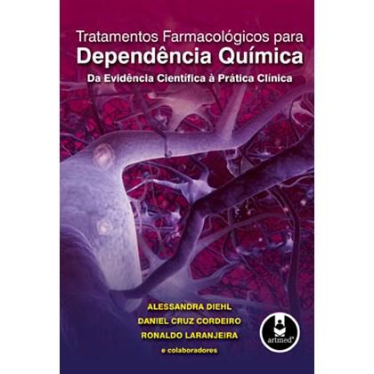 Tratamentos Farmacológicos para Dependência Química