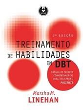 Treinamento de Habilidades em DBT - Manual de Terapia Comportamental Dialética para o Paciente