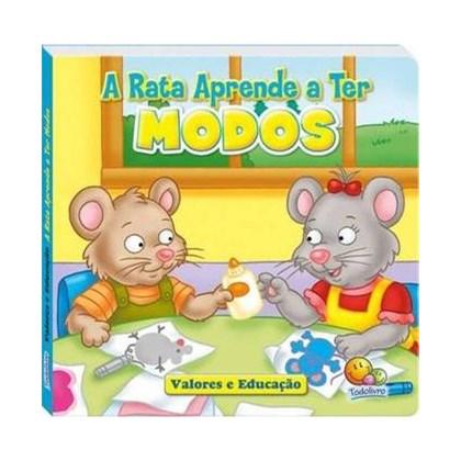 Valores e Educação: A rata aprende a ter modos