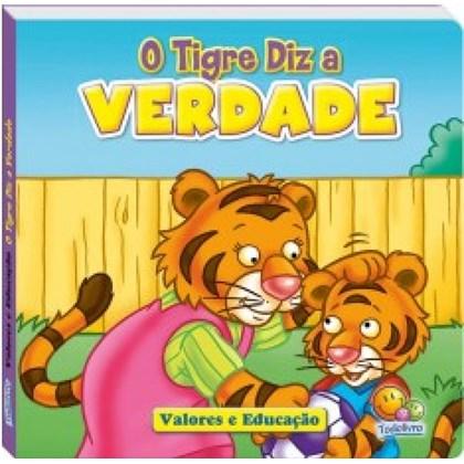 Valores e Educação: O Tigre diz a verdade