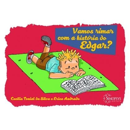 Vamos rimar com a história do Edgar?