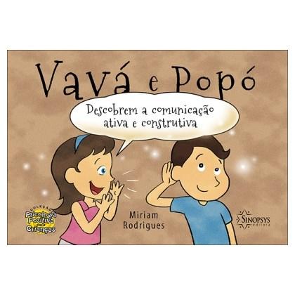 Vavá e Popó Descobrem a Comunicação Ativa e Construtiva.