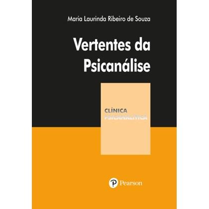 Vertentes da Psicanálise (Coleção Clínica Psicanalítica)