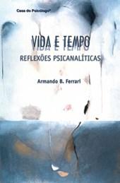 Vida e tempo: reflexões psicanalíticas