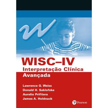 WISC IV - Interpretação Clínica Avançada